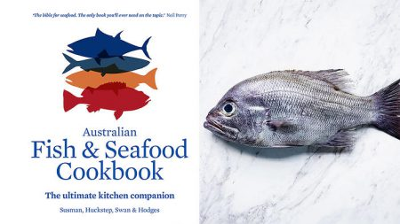Australian Fish and Seafood Cookbook co-authored by Anthony Huckstep