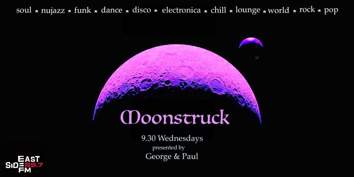 Moonstruck - 89 7 Eastside FM