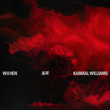 Album art for Kamaal William's album Wu Hen. It features abstract red smoke over a black background